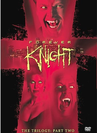 Forever Knight - Trilogy, Part 2 (6-DVD)