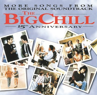 The Big Chill: More Songs From the Original
