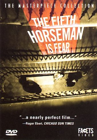 The Fifth Horseman Is Fear