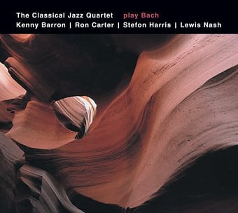 The Classical Jazz Quartet Plays Bach