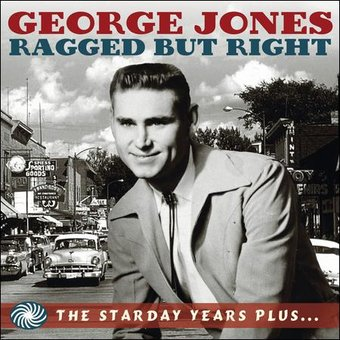 Ragged But Right: The Starday Years Plus... (3-CD)