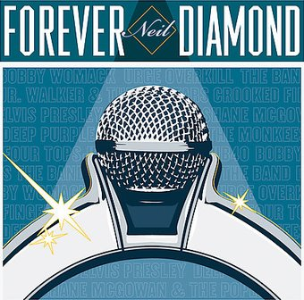 Forever Neil Diamond