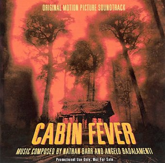 Cabin Fever [Original Motion Picture Soundtrack]