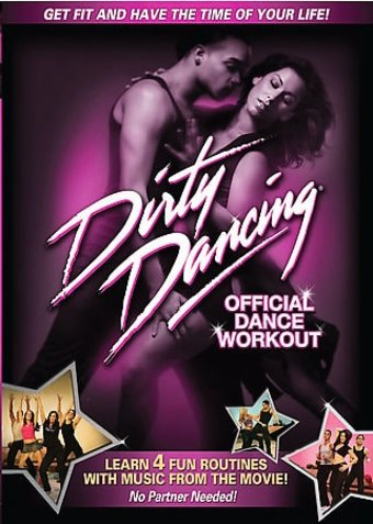 Dirty Dancing - Official Dance Workout