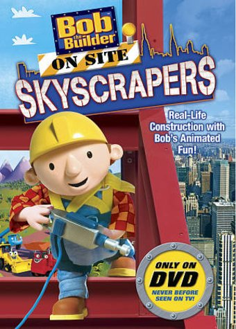 Bob the Builder - On Site: Skyscrapers