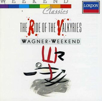 Wagner Weekend - The Ride of the Valkyries