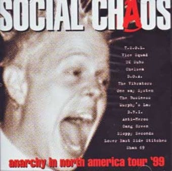 Social Chaos - Anarchy In North America Tour '99