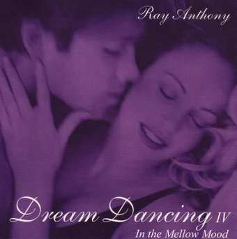 Dream Dancing, Volume 4: In the Mellow Mood
