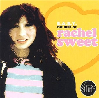B.A.B.Y.: The Best of Rachel Sweet
