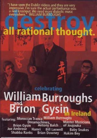 Destroy All Rational Thought: Celebrating William