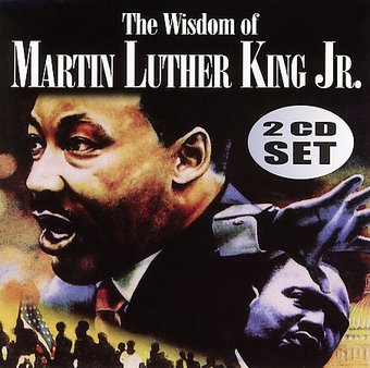 The Wisdom Of Martin Luther King Jr (2-CD)