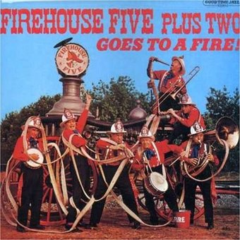 The Firehouse Five Plus Two Goes to a Fire