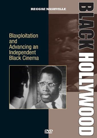 Black Hollywood: Blaxploitation and Advancing an