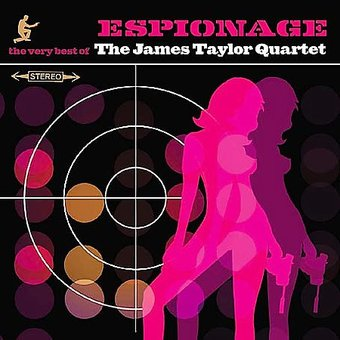 Espionage: The Very Best of the James Taylor