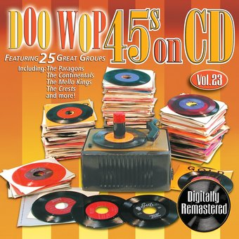 Doo Wop 45s On CD, Volume 23