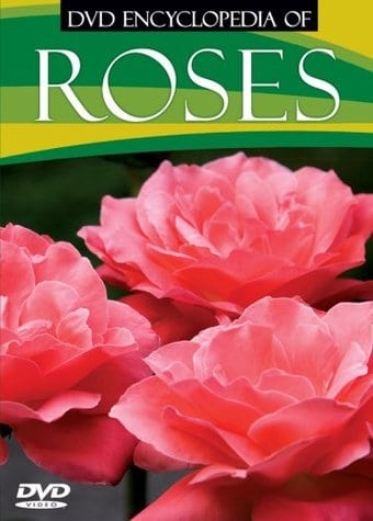 Gardening - DVD Encyclopedia of Roses