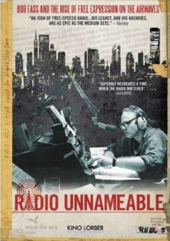 Radio Unnameable: Bob Fass and the Rise of Free