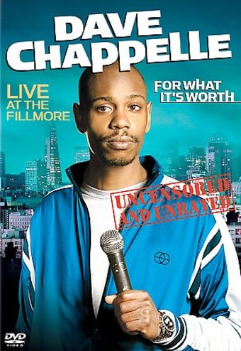 Dave Chappelle - For What It's Worth: Live at the