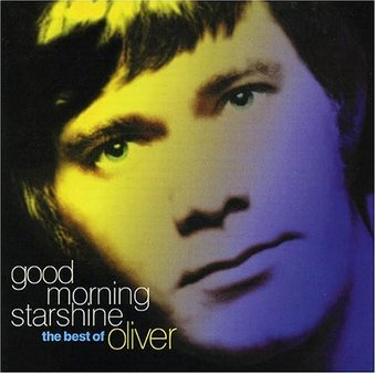 The Best of Oliver - Good Morning Starshine