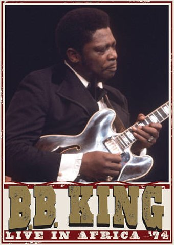 B.B. King - Live In Africa '74