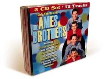 Only The Best of The Ames Brothers (3-CD)