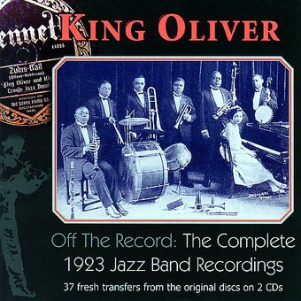 Off The Record (The Complete 1923 Jazz Band