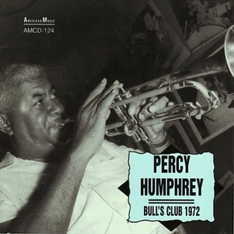 Percy Humphrey at the Bull's Club