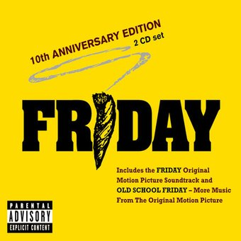 Friday: 10th Anniversary Edition (2-CD)