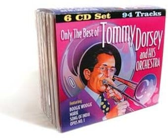 Only The Best of Tommy Dorsey & His Orchestra