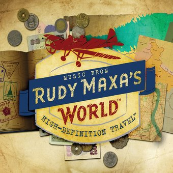 Music From Rudy Maxa's World [Original Soundtrack]