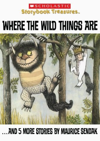 Where the Wild Things Are... And 5 More Stories