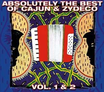 Absolutely the Best of Cajun & Zydeco, Volume 1 &