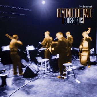 Consensus: Live in Concert