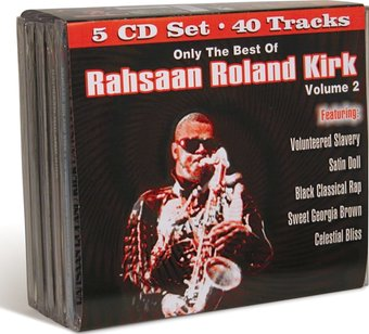 Only The Best of Rahsaan Roland Kirk, Volume 2
