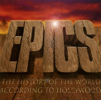 Epics: The History of the World According to