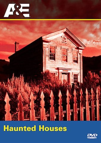 A&E: Haunted Houses