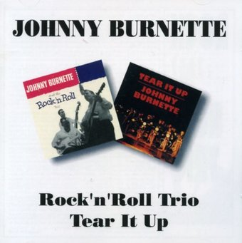 Rock 'n' Roll Trio / Tear It Up