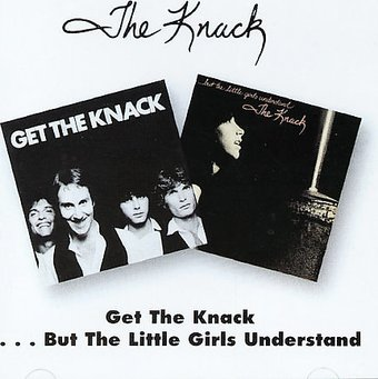 Get the Knack/...But the Little Girls Understand