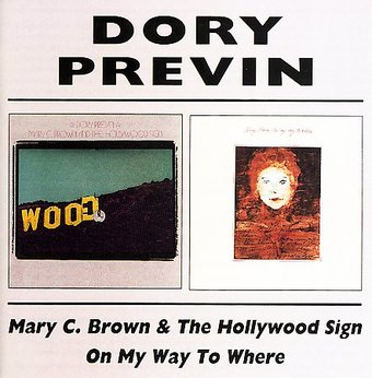 Mary C. Brown and the Hollywood Sign / On My Way