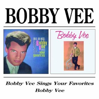 Bobby Vee Sings Your Favorites / Bobby Vee