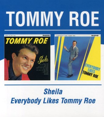 Sheila / Everybody Likes Tommy Roe
