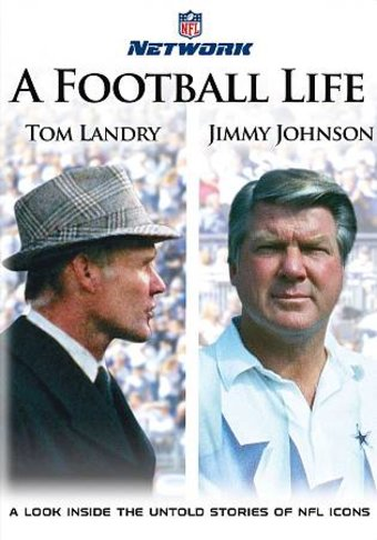 NFL: A Football Life - Tom Landry & Jimmy Johnson