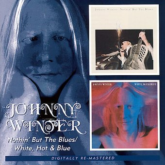 Nothin But the Blues / White, Hot and Blue
