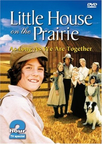 Little House on the Prairie - As Long As We Are