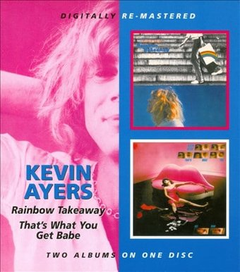 Rainbow Takeaway / That's What You Get Babe (2-CD)