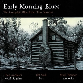 Early Morning Blues - The Complete Blue Rider