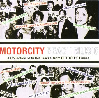 Motorcity Beach Music: A Collection of 16 Hot