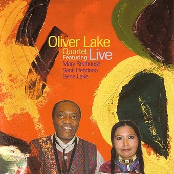 Oliver Lake Quartet Live Featuring Mary Redhouse