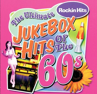 Jukebox Hits of The '60s - Rockin' Hits