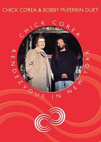 Chick Corea and Bobby McFerrin - Duet: Rendezvous
